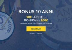 Bonus di benvenuto Eurobet 10 anni